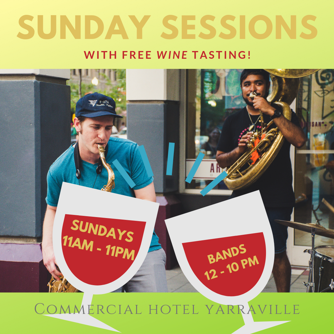 Sunday Sessions with free wine tasting